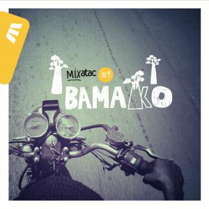 Mixatac_Bamako